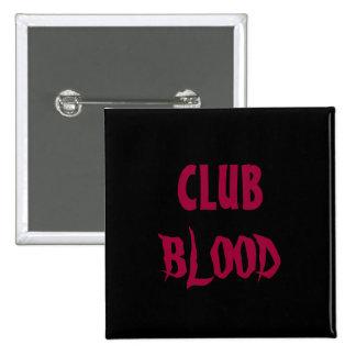Club Blood 3 Button