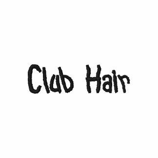 Club Hair