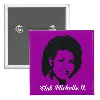 Club Michelle O Button, in amethyst. 15 Cm Square Badge