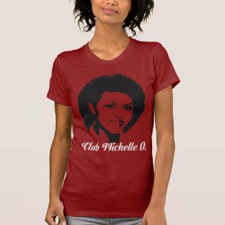 Club Michelle O Shirt