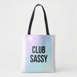 Club Sassy Slogan White Shopper Tote Bag