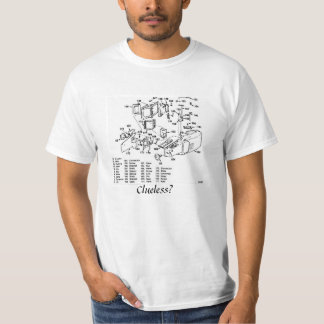 Clueless on instructions T-Shirt