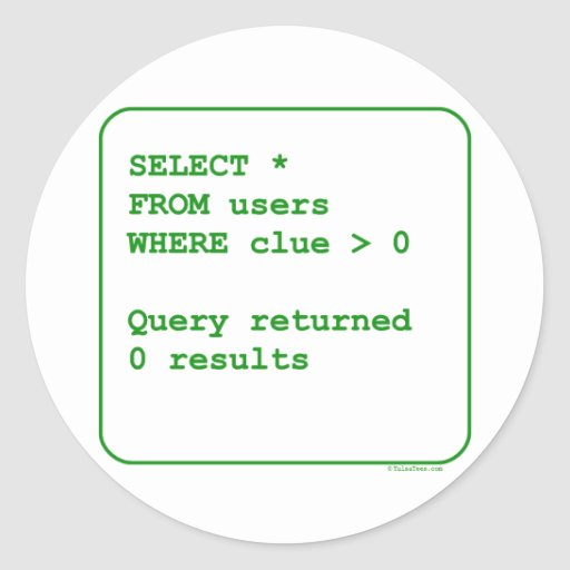 Clueless Users Round Sticker