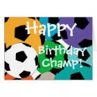 cluster of soccer balls AHappy, Birthday, Champ! Card