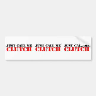 Clutch Bumper Sticker