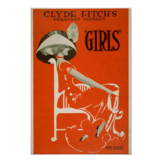 """Clyde Fitch's Greatest Comedy, """"Girls"""" Theatre 2 Poster"""