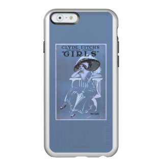 "Clyde Fitch's Greatest Comedy, ""Girls"" Theatre Incipio Feather® Shine iPhone 6 Case"