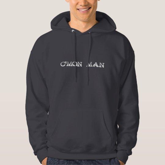 c'mon man - white hoodie