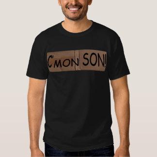 C'mon Son Tee T-Shirt