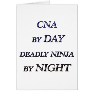 CNA BY DAY GREETING CARD
