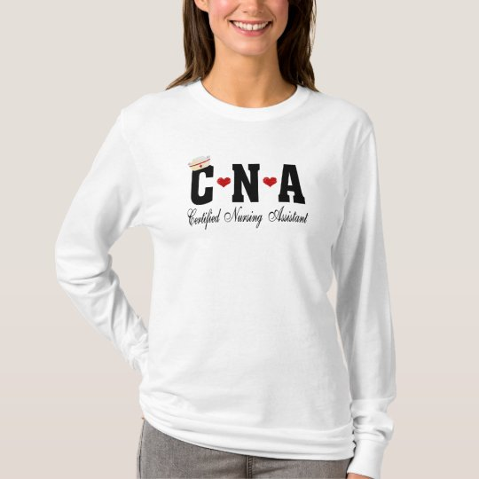 CNA Certified Nursing Assistant T-Shirt