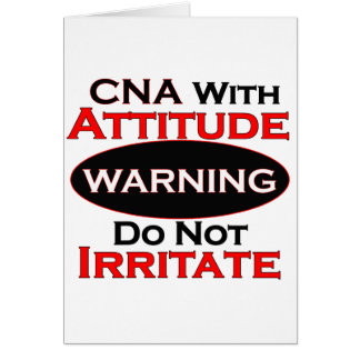 CNA With Attitude Greeting Card