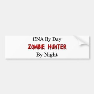 CNA/Zombie Hunter Bumper Sticker