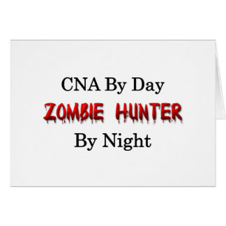 CNA/Zombie Hunter Greeting Card