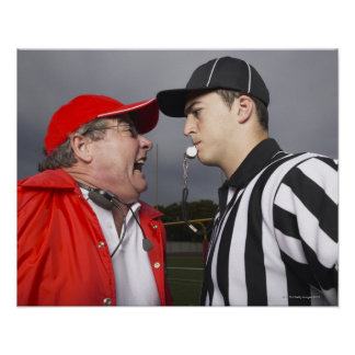 Coach Yelling at Referee Poster
