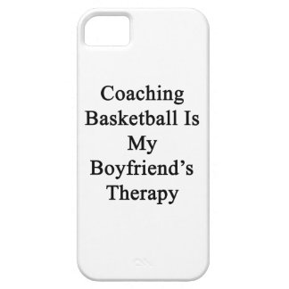 Coaching Basketball Is My Boyfriend's Therapy iPhone 5 Covers
