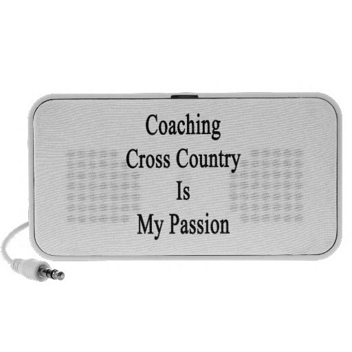 Coaching Cross Country Is My Passion Mp3 Speaker