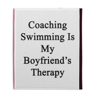 Coaching Swimming Is My Boyfriend's Therapy iPad Case