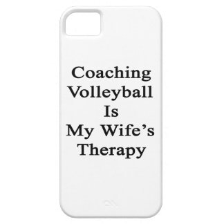 Coaching Volleyball Is My Wife s Therapy iPhone 5 Cases