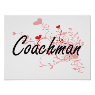 Coachman Artistic Job Design with Hearts Poster