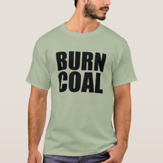 COAL MINERS CARE T-Shirt