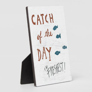 Coastal Art | Catch of the day Plaque