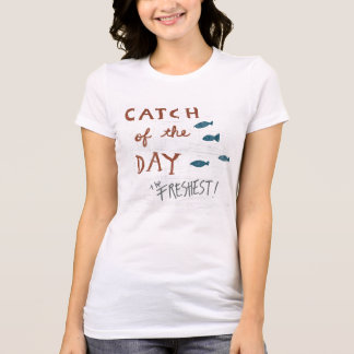 Coastal Art | Catch of the day T-Shirt