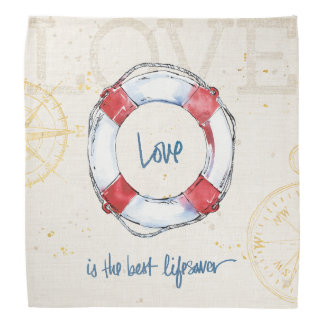 Coastal Quote | Love is the best lifesaver Bandana