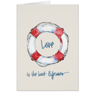 Coastal Quote | Love is the best lifesaver Card