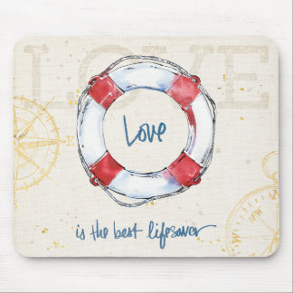Coastal Quote | Love is the best lifesaver Mouse Mat