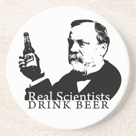 Coaster - Real Scientists Drink Beer