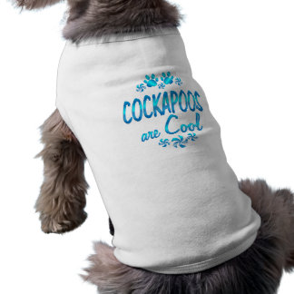Cockapoos are Cool Shirt