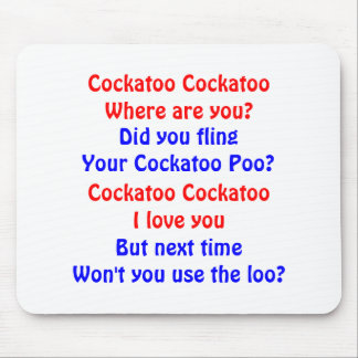 Cockatoo Cockatoo Mouse Pad