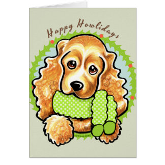 Cocker Spaniel Happy Howlidays Card