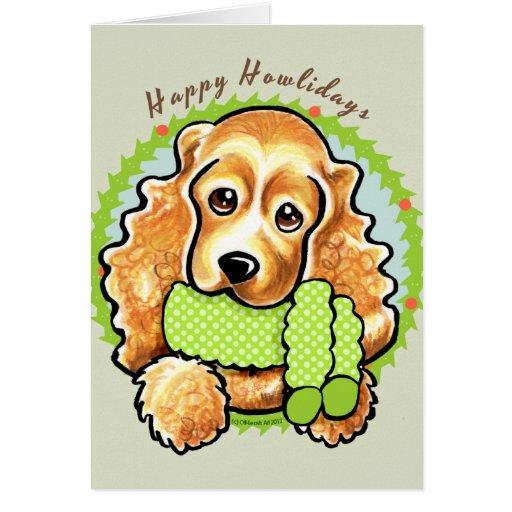 Cocker Spaniel Happy Howlidays Greeting Card