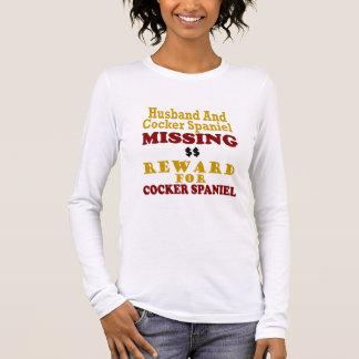 Cocker Spaniel & Husband Missing Reward For Cocker Long Sleeve T-Shirt