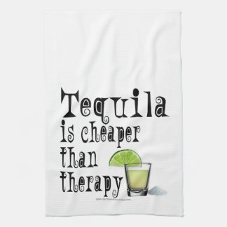 COCKTAIL BAR TOWELS, TEQUILA CHEAPER THAN THERAPY TEA TOWEL