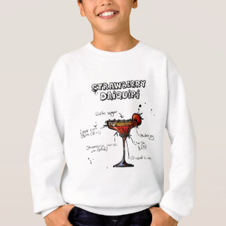 Cocktail Recipe Strawbeery Daiquiri Sweatshirt