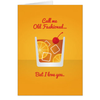 Cocktail Valentine: Call me Old Fashioned Card