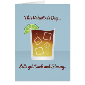 Cocktail Valentine: Let's get Dark and Stormy Card