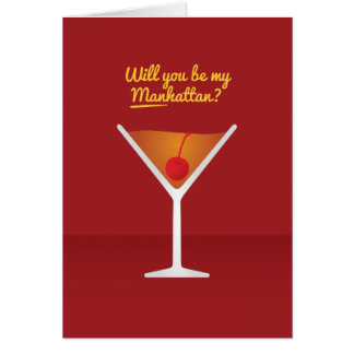 Cocktail Valentine: Will you be my MANhattan? Card