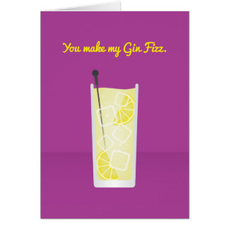 Cocktail Valentine: You make my Gin Fizz Card