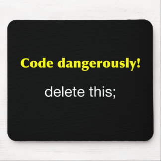 Code Dangerously Mouse Pad