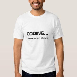Coding.. Do not disturb Shirts