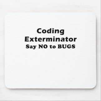 Coding Exterminator Say No to Bugs Mousepad
