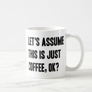 Coffe Lets Assume.png Basic White Mug