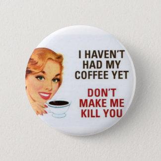 coffee 6 cm round badge