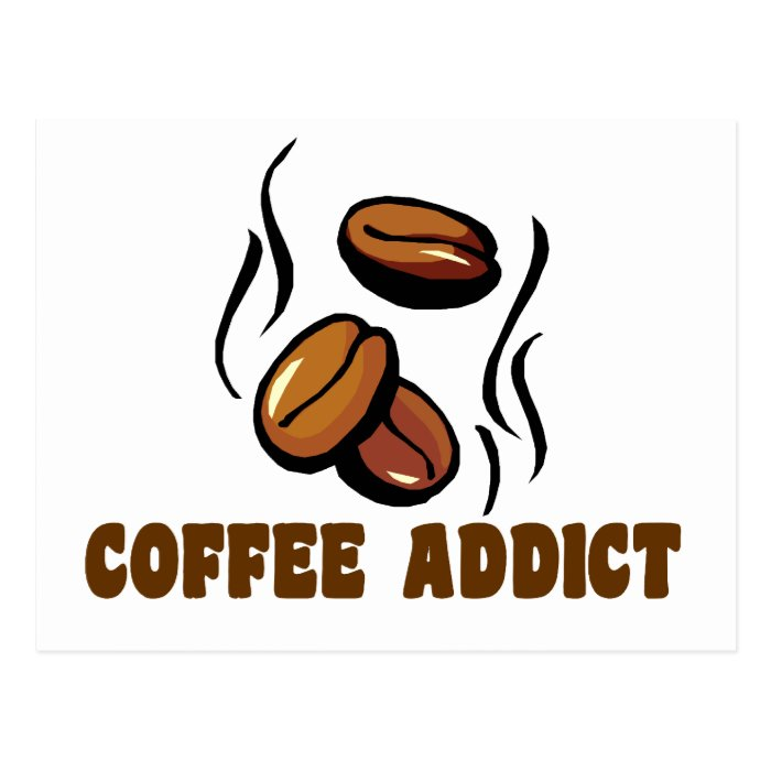 Coffee Addict Postcard
