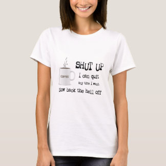 Coffee Addiction - Womens Shirt
