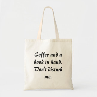 Coffee and a book in hand.Don't disturb me.